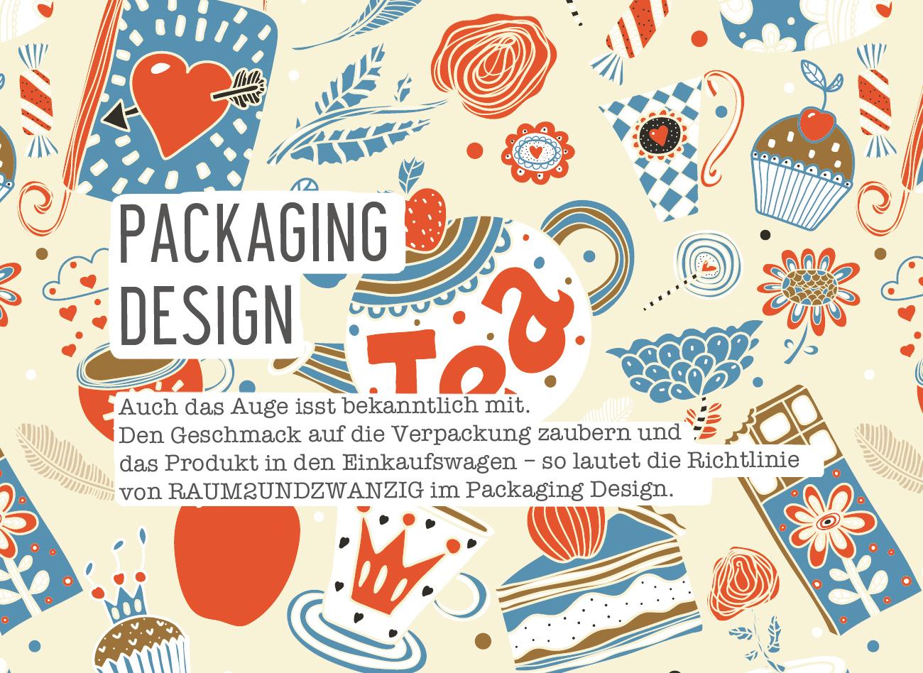 Auch das Auge isst bekanntlich mit. Den Geschmack auf die Verpackung zaubern und das Produkt in den Einkaufswagen – so lautet die Richtlinie von RAUM2UNDZWANZIG im Packaging Design.