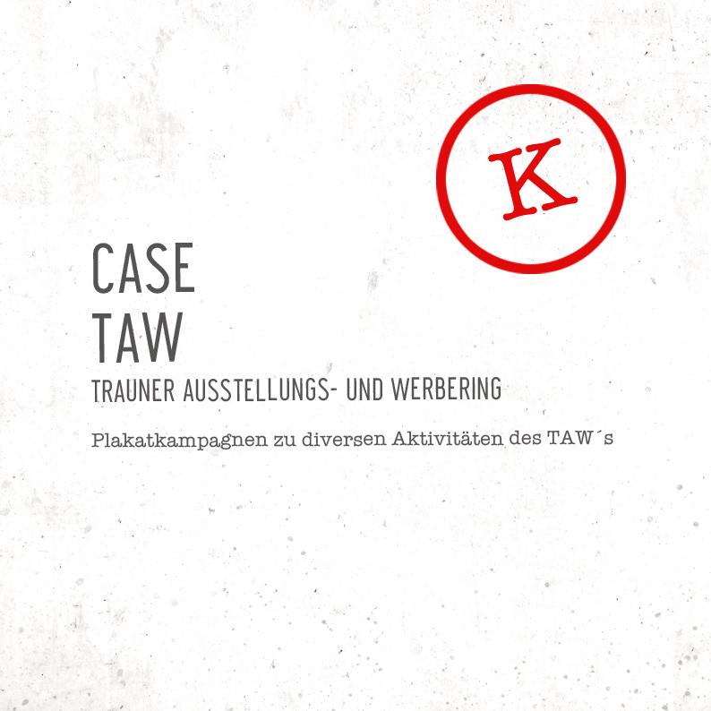 TAW / diverse Plakatkampagnen
